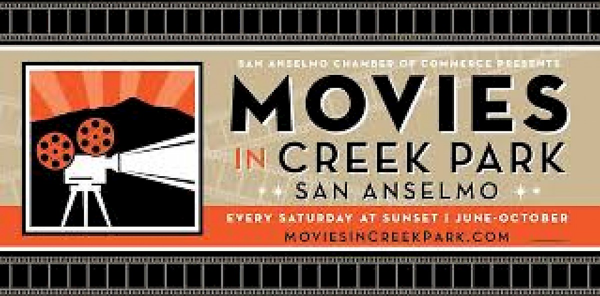 Movies in Creek Park, San Anselmo (Every Saturday at Sunset