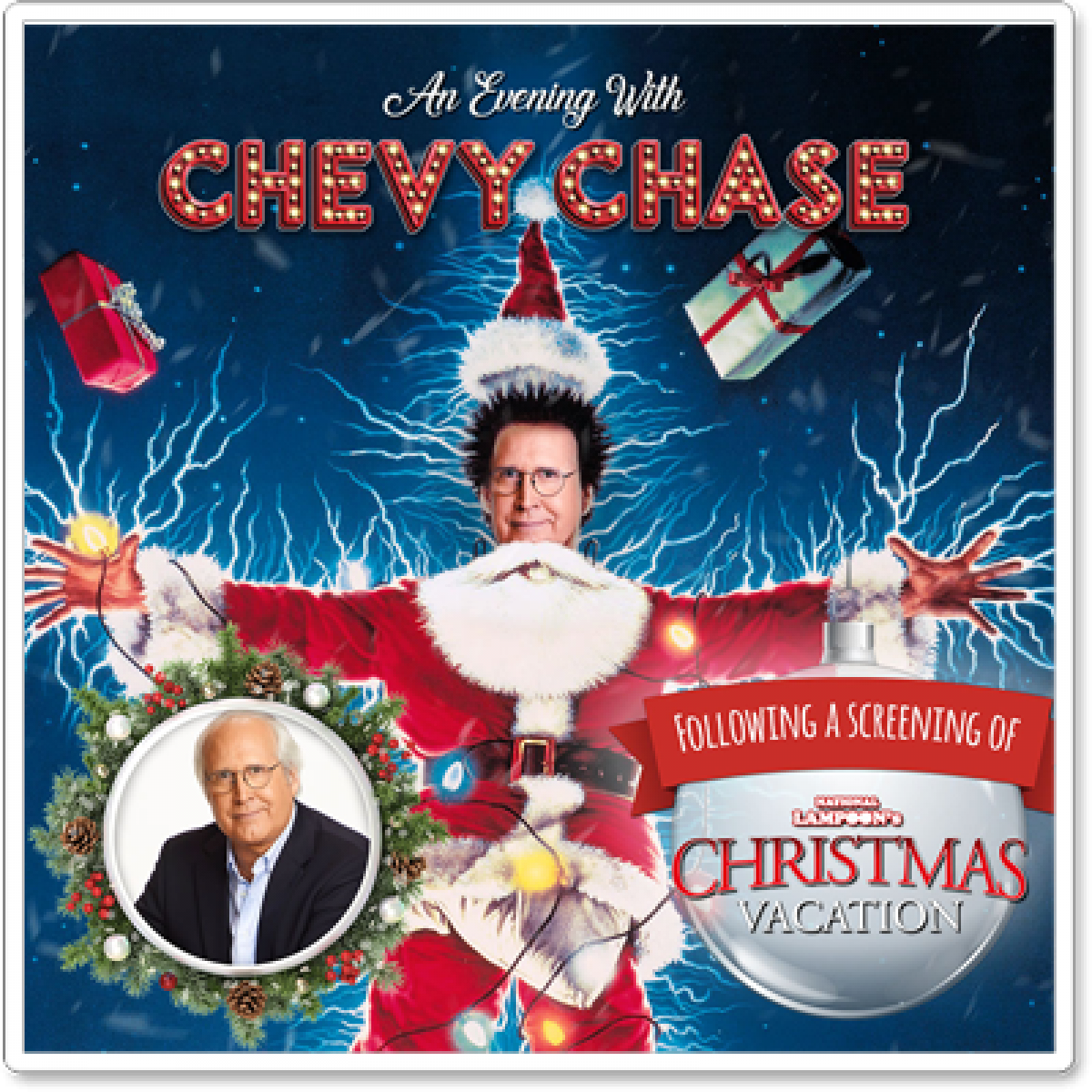 Chevy Chase Christmas Vacation.Chevy Chase Live Plus A Screening Of National Lampoon S