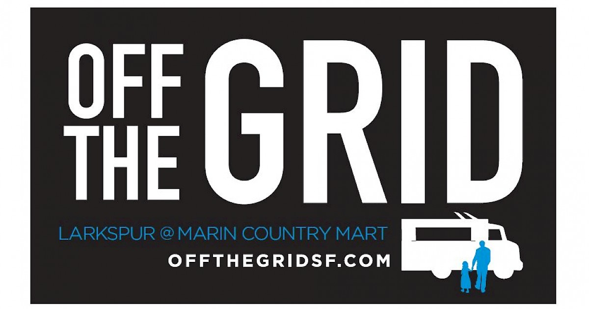 Off The Grid Food Trucks Novato