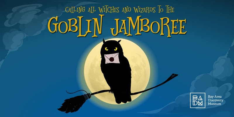 Bay Area Discovery Museum - Oct 21st & 22nd - Goblin Jamboree - October 2017 - Marin County 2017 ...